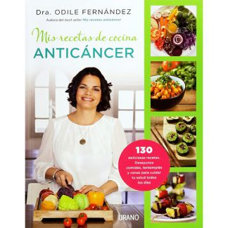 Libro: Mis Recetas de Cocina Anticáncer