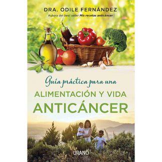 Libro: Guía Práctica para una Alimentación y Vida Anticáncer