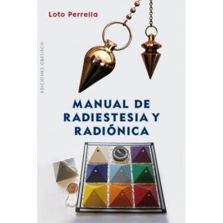 Libro: Manual de Radiestesia y Radiónica