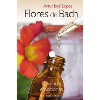 Libro: Flores de Bach. Curando Emociones