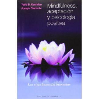 Libro: Mindfulness, Aceptación y Psicología Positiva