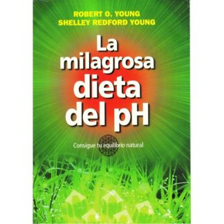 Libro: La Milagrosa Dieta del PH