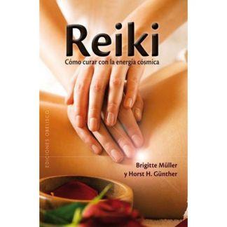 Libro: Reiki. Cómo Curar con la Energía Cósmica