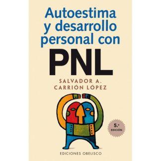 Libro: Autoestima y Desarrollo Personal con PNL