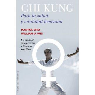 Libro: Chi Kung para la Salud y Vitalidad Femenina