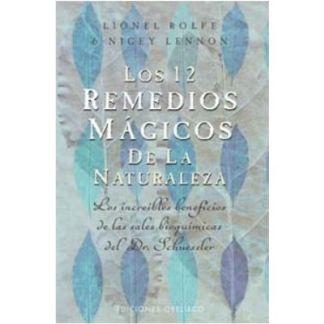 Libro: Los 12 Remedios Mágicos de la Naturaleza