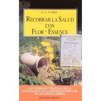 Libro: Recobrar la Salud con Flor Essence