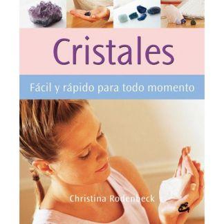 Libro: Cristales Fácil y Rápido para Todo Momento