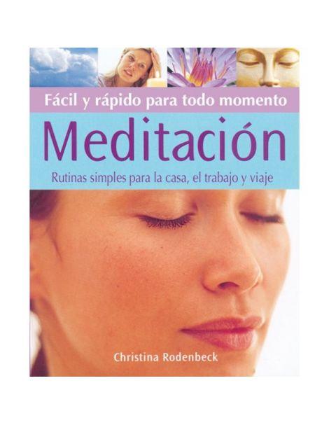 Libro: Meditación Fácil y Rápida para Todo Momento