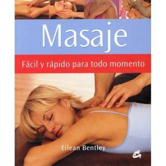 Libro: Masaje Fácil y Rápido para todo Momento