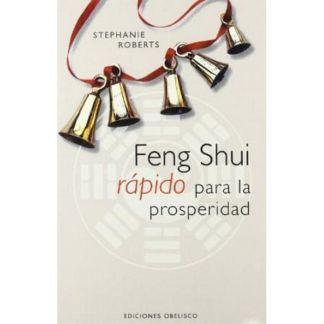 Libro: Feng Shui Rápido para la Prosperidad