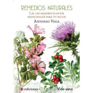 Libro: Remedios Naturales, Las 100 Mejores Plantas para tu Salud