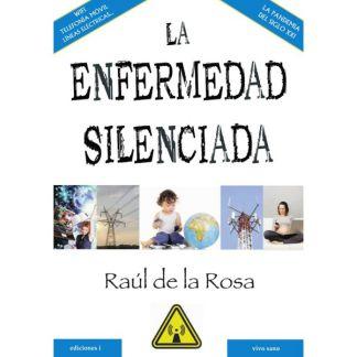 Libro: La Enfermedad Silenciada