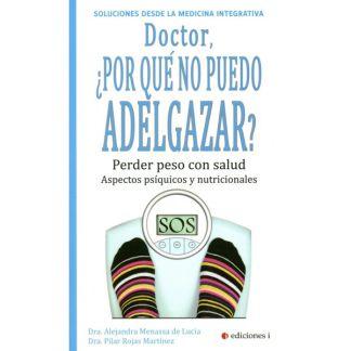 Libro: Doctor, ¿Por qué No Puedo Adelgazar?