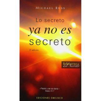 Libro: Lo Secreto ya no es Secreto