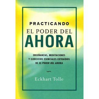 Libro: Practicando el Poder del Ahora