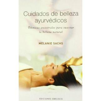 Libro: Cuidados de Belleza Ayurvédicos