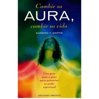 Libro: Cambie su Aura, Cambie su Vida