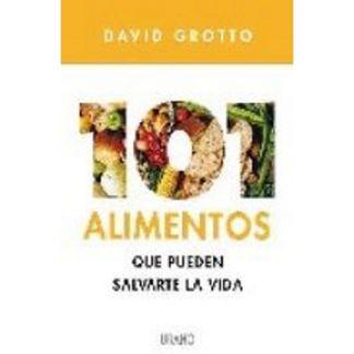 Libro: 101 Alimentos que Pueden Salvarte la Vida
