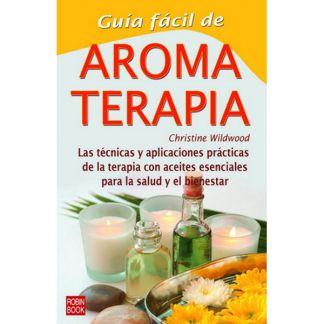 Libro: Guía Fácil de la Aromaterapia