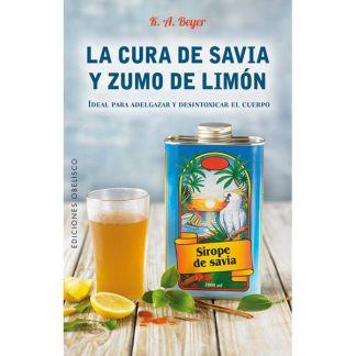 Libro: La Cura de Savia y Zumo de Limón Edición Actualizada 25 Años