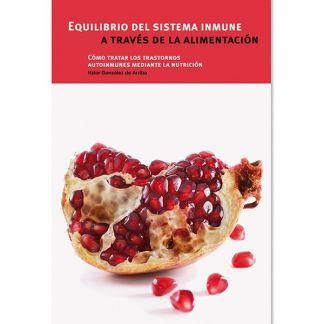 Libro: Equilibrio del Sistema Inmune a través de la Alimentación