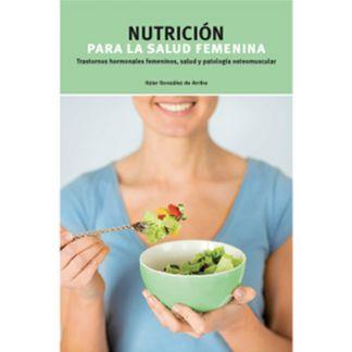 Libro: Nutricion para la Salud Femenina