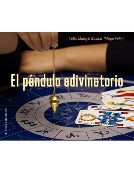 Libro: El Péndulo Adivinatorio